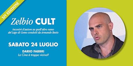 Zelbio Cult: DARIO FABBRI biglietti