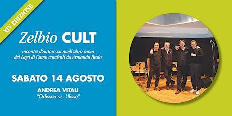 Zelbio Cult: ANDREA VITALI biglietti
