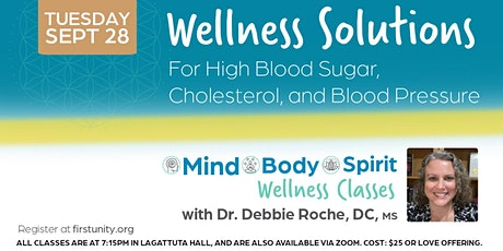 Wellness Solutions for High Blood Sugar, Cholesterol and Blood Pressure tickets
