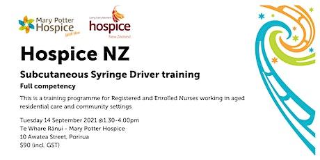 Porirua   Hospice NZ Subcutaneous Syringe Driver training (full competency) tickets
