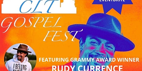 Welcome Back CLT Gospel Fest Featuring Rudy Curren tickets
