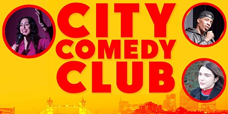 CITY COMEDY CLUB: 05 AUGUST tickets