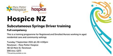 Newtown | Hospice NZ Subcutaneous Syringe Driver training (full competency) tickets