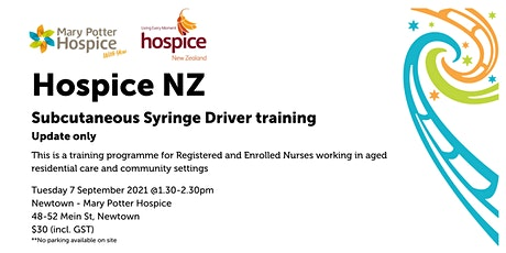 Newtown | Hospice NZ Subcutaneous Syringe Driver training (update only) tickets