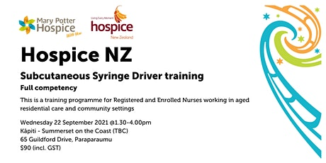 Kāpiti   Hospice NZ Subcutaneous Syringe Driver training (full competency) tickets