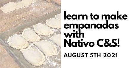 Learn to Make Empanadas with Nativo C&S! tickets