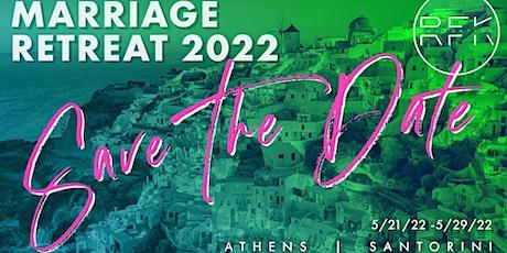RFK Foundation International Marriage Retreat (Athens and Santorini Greece) tickets