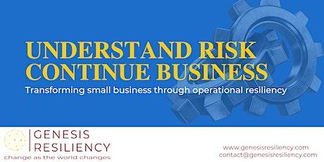 Understand Risk, Continue Business tickets