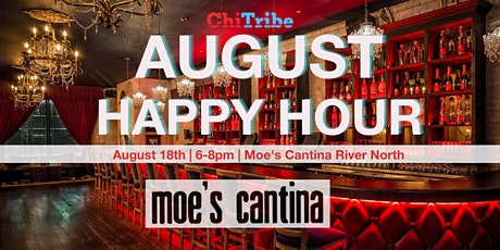 ChiTribe August Happy Hour at Moe's Cantina River North tickets