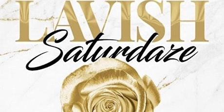 #LavishSaturdaze Brunch & Day Party tickets