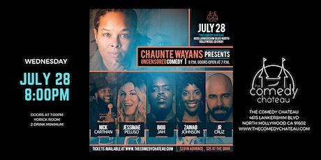 Chaunte Wayans presents: Uncensored Comedy tickets