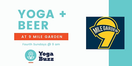 Yoga + Beer at 9 Mile Garden tickets