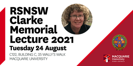 RSNSW Clarke Memorial Lecture 2021 tickets