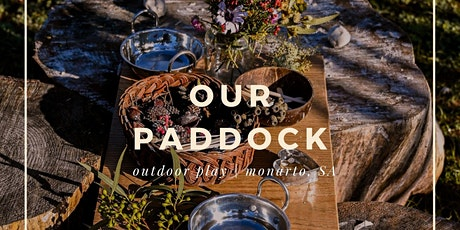 Our Paddock Outdoor Play tickets
