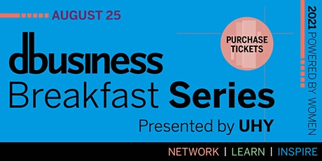 DBusiness Breakfast Series - Powered by Women tickets