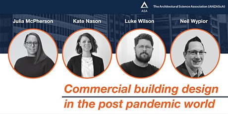 Commercial Building Design in the Post Pandemic World tickets