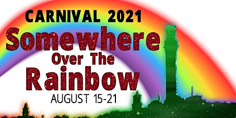 2021 Carnival-Somewhere Over the Rainbow tickets