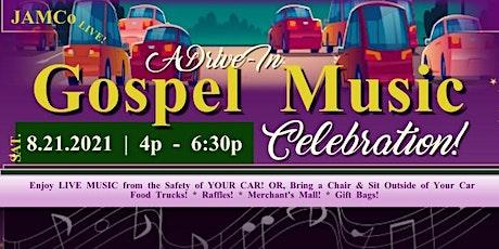 Drive-In Gospel Music Celebration! tickets