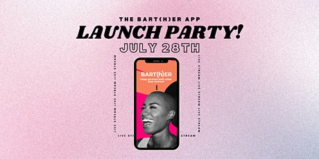 Bart(h)er App Launch Party tickets