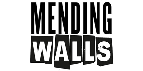 Mending Walls Civic Talk tickets