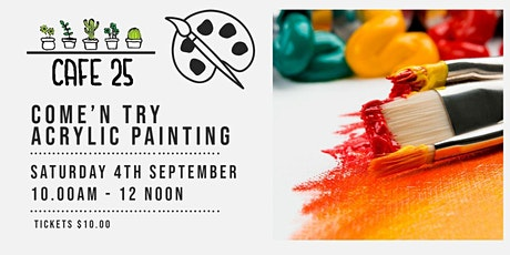 Come'n Try Acrylic Painting| Cafe 25 tickets