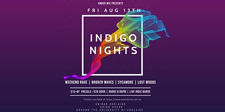 Indigo Nights w/ Weekend Rage + Broken Waves + Sycamore + Lost Woods tickets