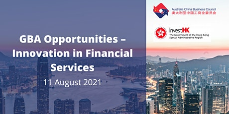 Greater Bay Area Opportunities – Innovation in Financial Services tickets