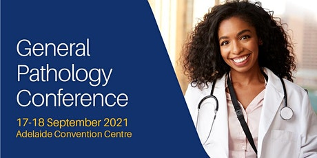 2021 General Pathology Conference tickets
