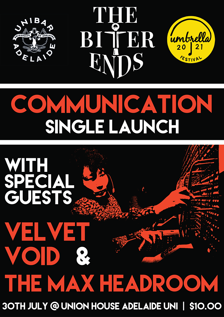 The Bitter Ends 'Communication' Single Launch image