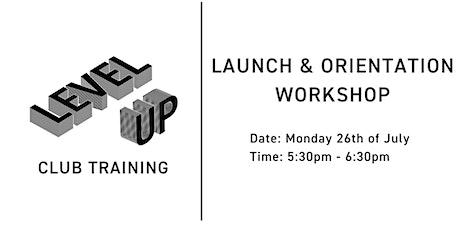 Launch & Orientation Workshop tickets