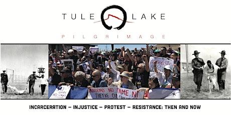 Protest & Resistance Virtual Tule Lake Pilgrimage 2021 tickets