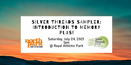 Silver Threads Sampler: Introduction to Memory PLUS tickets