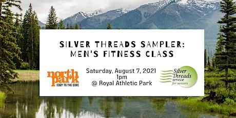 Silver Threads Sampler: Men's Fitness Class tickets