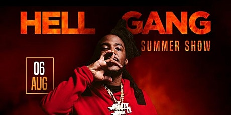 Hell Gang Summer Show (Mozzy) tickets