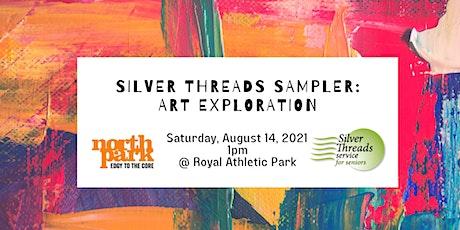 Silver Threads Sampler: Art Exploration tickets