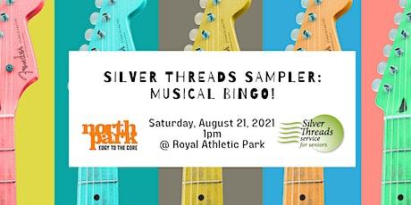 Silver Threads Sampler: Musical Bingo! tickets