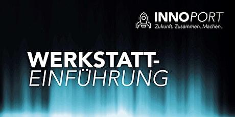 INNOPORT Werkstatteinführung MAKERSPACE Tickets