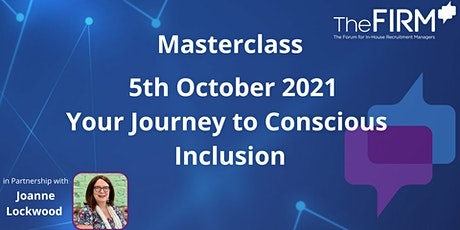 Your Journey to Conscious Inclusion tickets