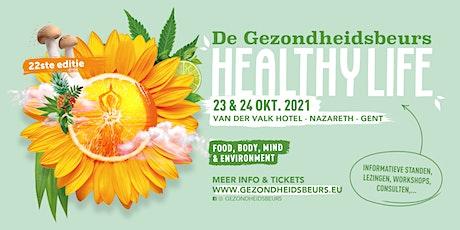 Dé Gezondheidsbeurs 2021: Healthy Life tickets