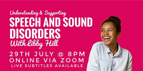 Speech Sound Disorders Supporting Children + Young People with Libby Hill tickets