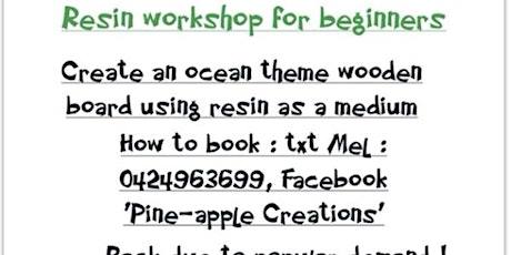 Resin workshop for beginners 18 and over (PORT AUGUSTA) tickets