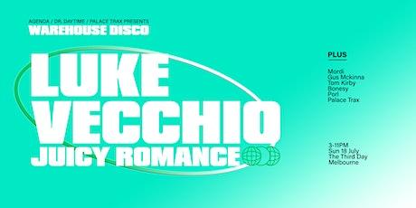 LUKE VECCHIO ▬ WAREHOUSE DISCO tickets