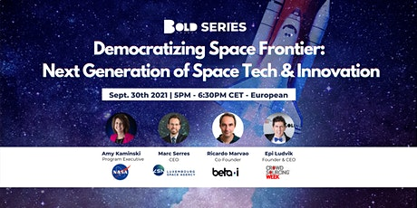 BOLD SERIES: Democratizing Space Frontier tickets