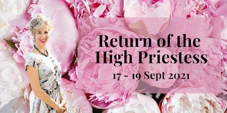 Return of the High Priestess tickets