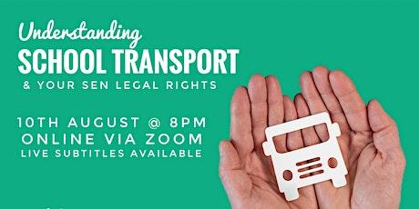 School Transport in SEND - Your SEN Legal Rights Webinar tickets
