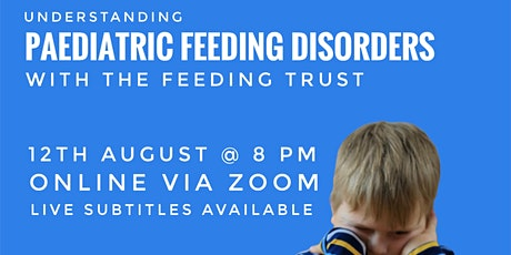 Paediatric Feeding Disorders, How to Support with The Feeding Trust tickets