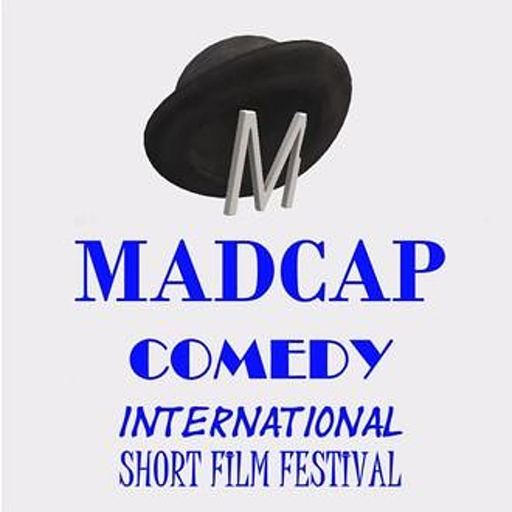 The Madcap Comedy International Short Film Festival image