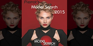 'PIERROT'S MODEL SEARCH 2015' presented by Media...
