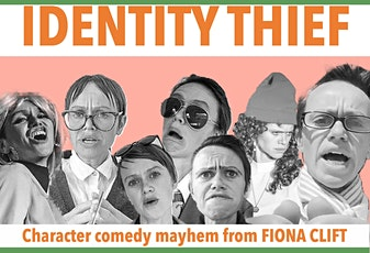 """""""Identity Thief"""" by Fiona Clift (preview) tickets"""