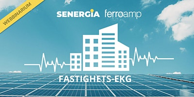 Webinarie: Ferroamp – Fastighets EKG
